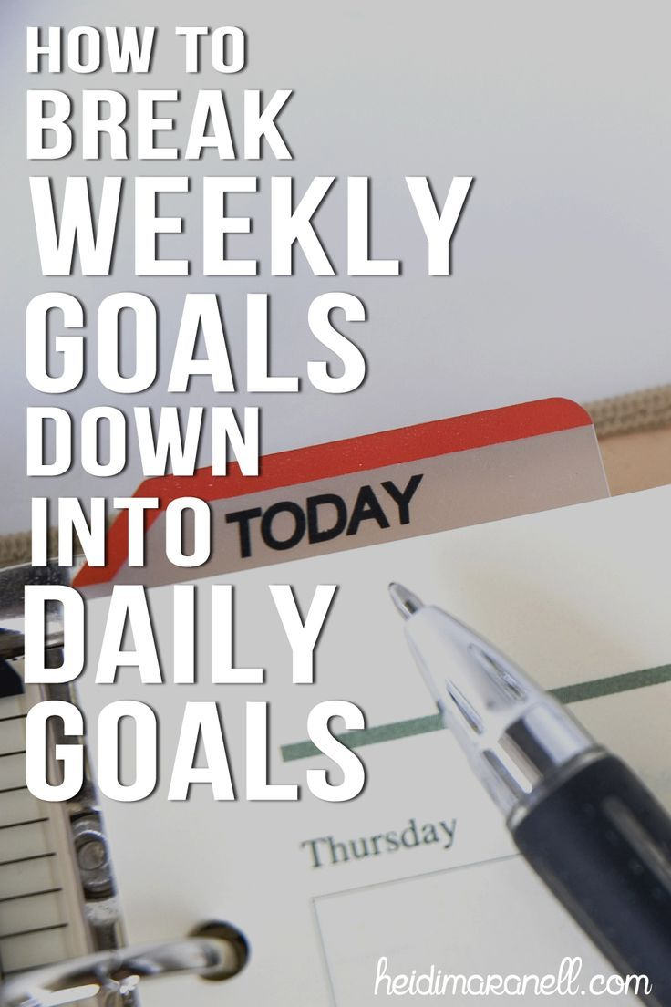 how to break down goals into manageable sizes
