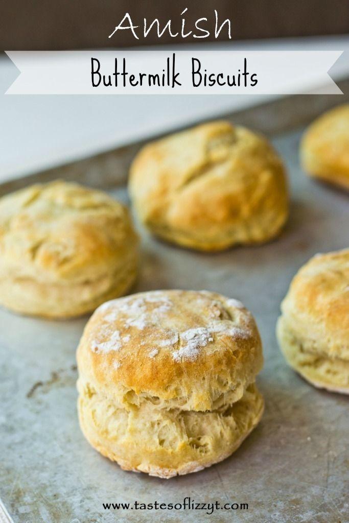 Biscuits Recipes Uk Amish Buttermilk Biscuits Tastes Of Lizzy Amish Recipes Biscuit Recipe Homemade Biscuits Recipe