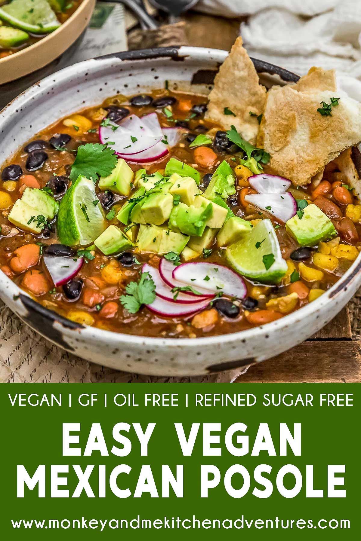 Easy Vegan Mexican Posole Monkey And Me Kitchen Adventures Recipe In 2020 Vegan Mexican Easy Vegan Whole Food Recipes