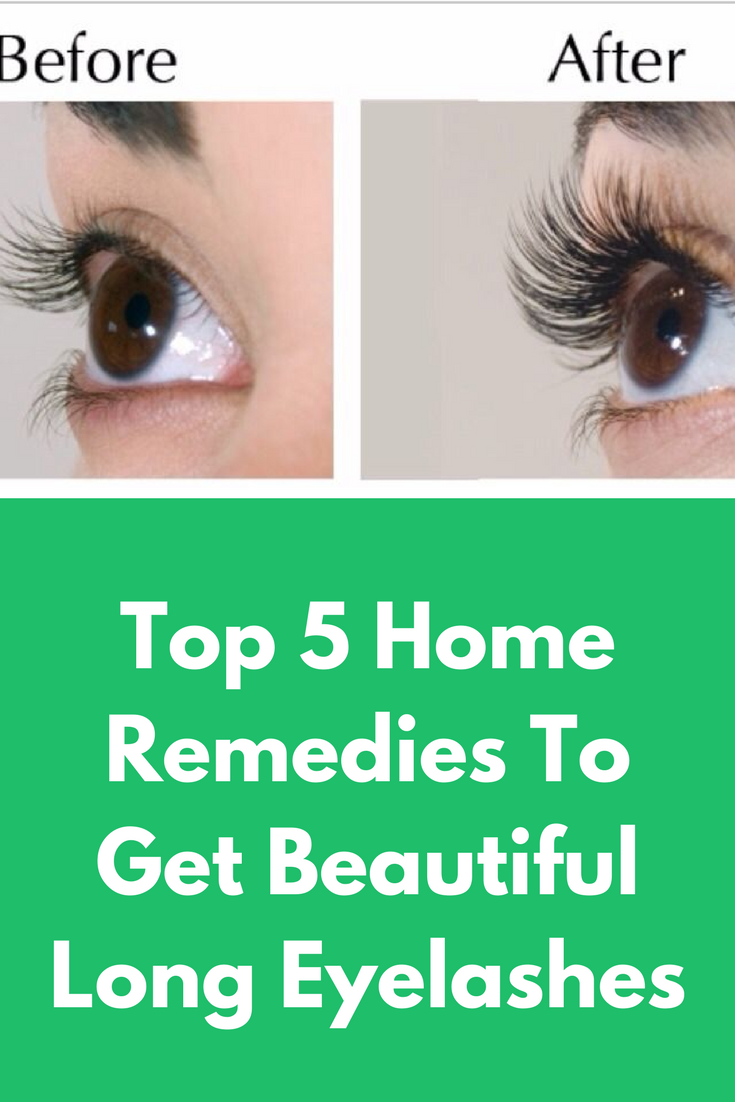 Top 5 Home Remedies To Get Beautiful Long Eyelashes The Lenght And