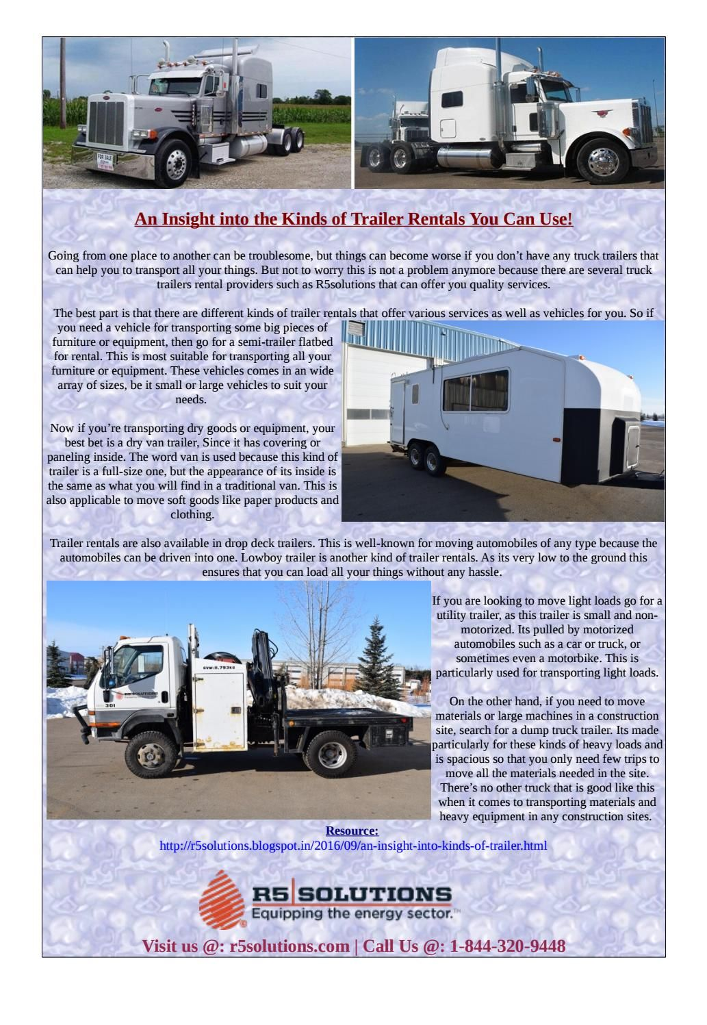 An insight into the kinds of trailer rentals you can use