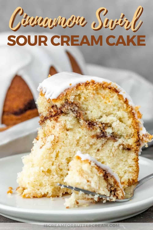 Cinnamon Swirl Sour Cream Cake Recipe In 2020 Cinnamon Swirl Coffee Cake Cinnamon Swirl Bread Cinnamon Bundt Cake Recipe