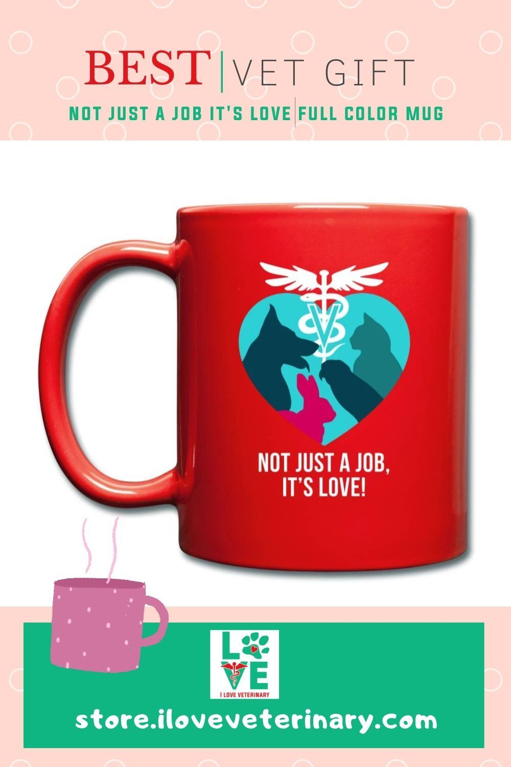 Not Just a job it's Love Full Color Mug in 2020 (With