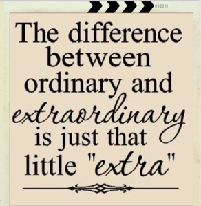 A Little Extra Effort Can Go A Long Way Quotes And Thoughts