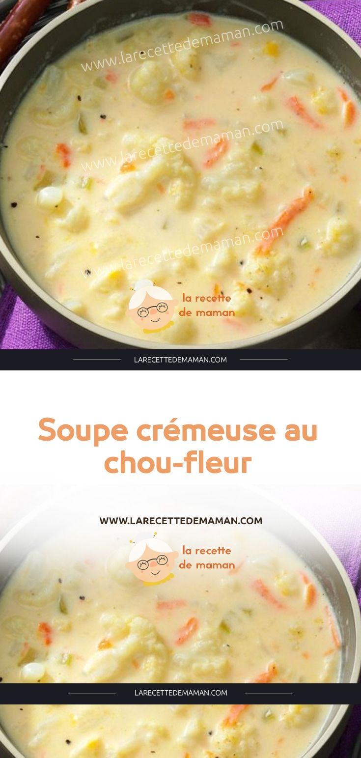 Soupe crémeuse au chou-fleur | Recette en 2020 | Chou