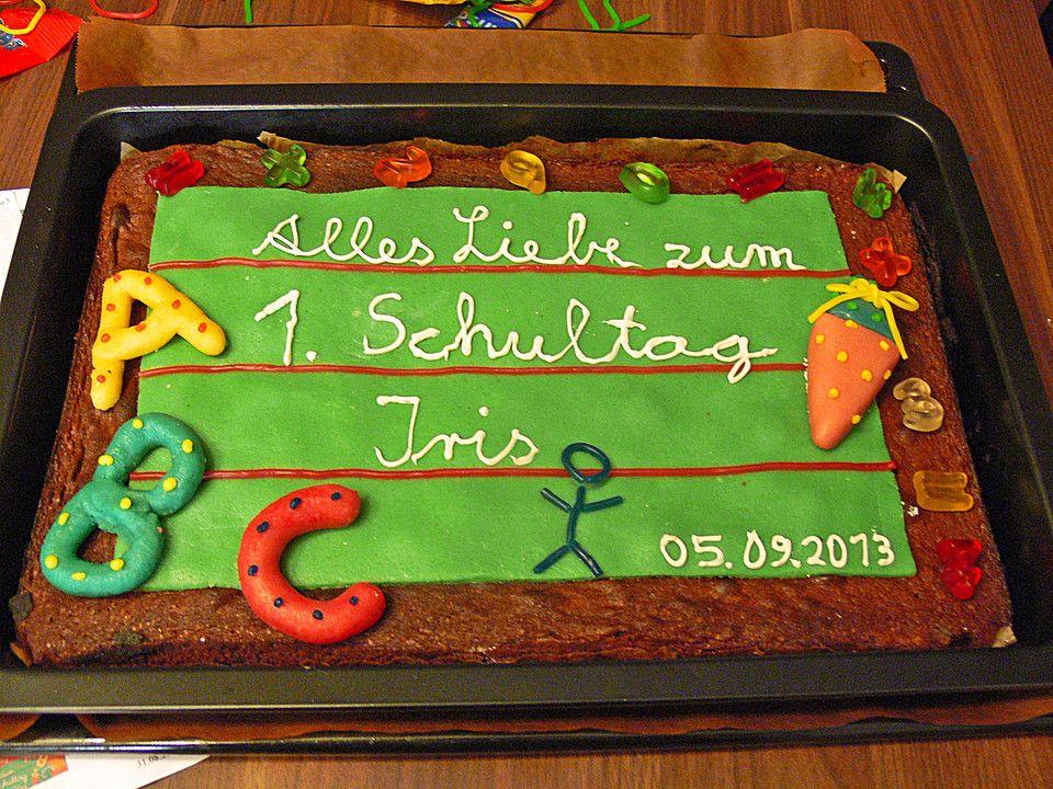 Tafel Kuchen Zur Einschulung Zum Schulanfang Von Cosma2202 Chefkoch Rezept Kuchen Einschulung Kuchen Tafel Torte Einschulung
