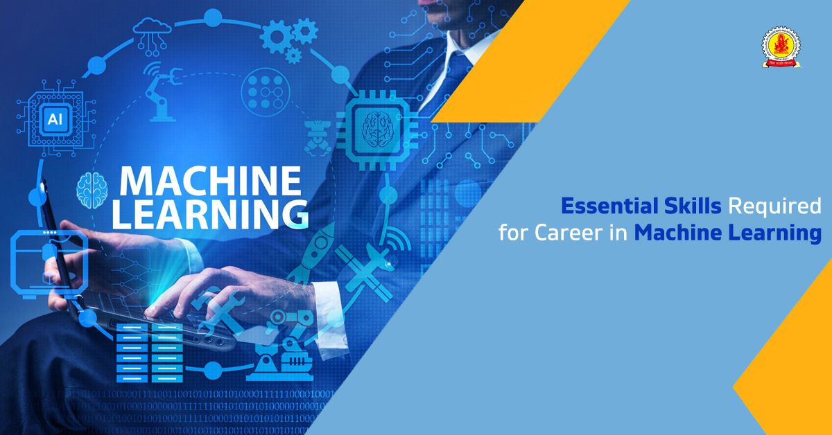 Essential Skills Required For Career In Machine Learning Arya College Of Engineering It In 2021 Machine Learning Learning Skills