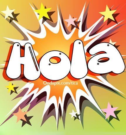 Hola #saludos | Saludos, buenos días-noches | Pinterest | Hola ...