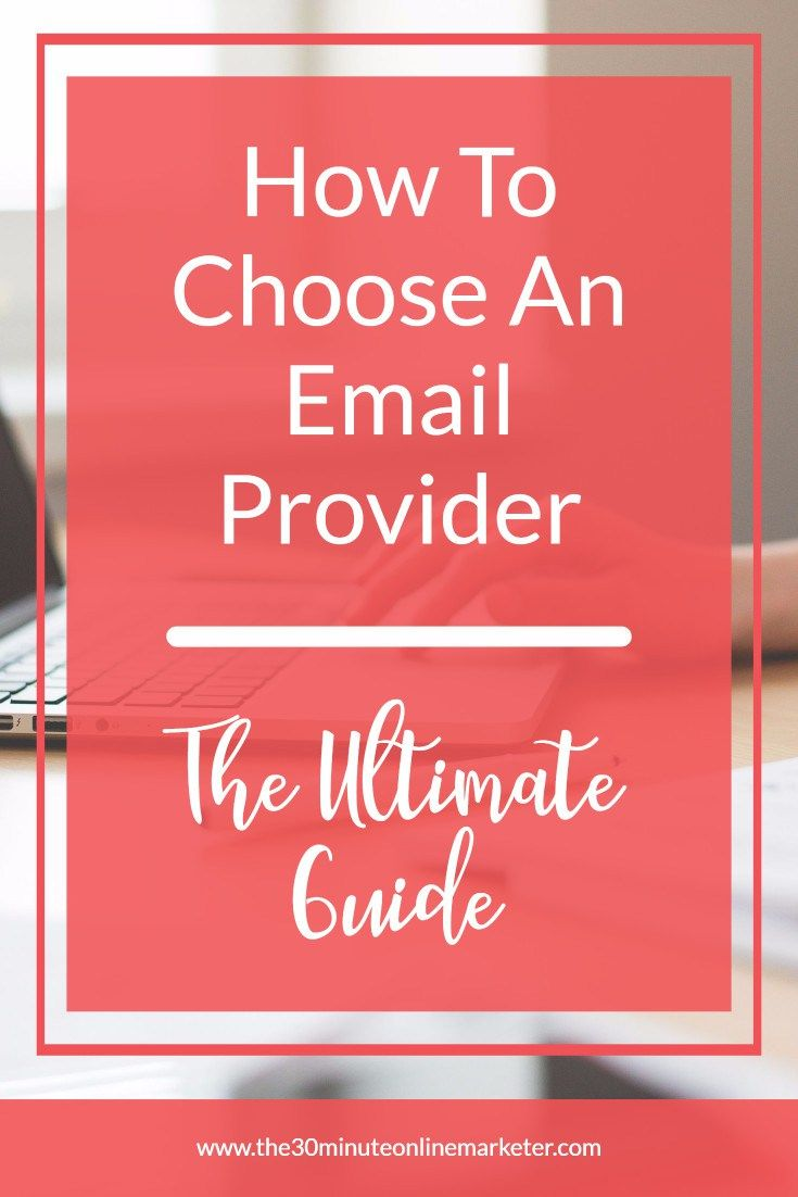 How to choose an email service provider the ultimate guide how to choose an email provider the ultimate guide kristyandbryce Image collections