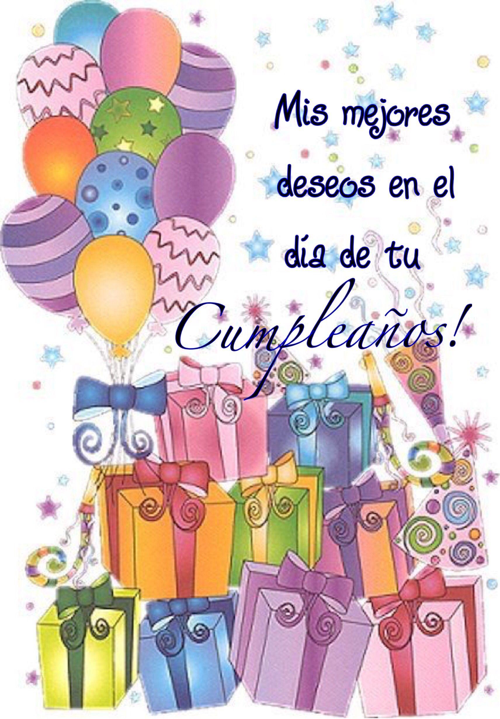 Felix Cumpleaos Cumples Pinterest Happy Birthday Birthdays