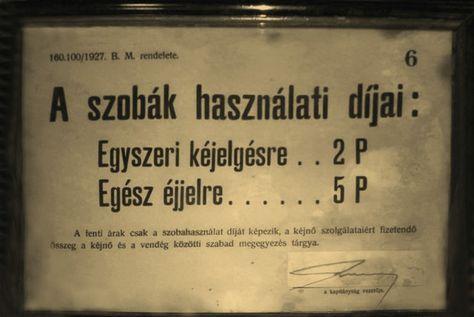 1927. A kéjelgés ára plusz szobadíj BM. rendelet alapján.