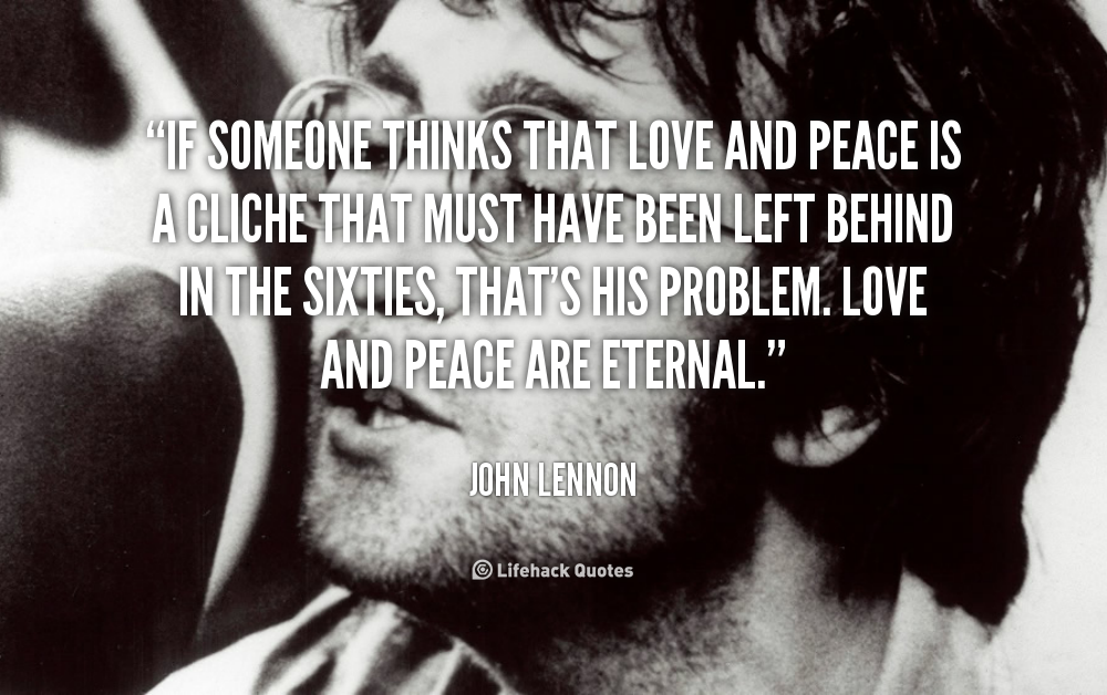 Love And Peace Are Eternal