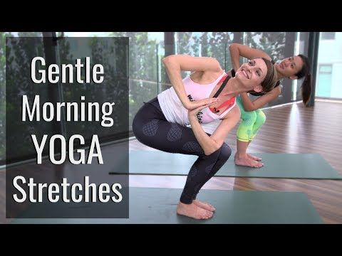 gentle morning yoga stretches to feel energized  her