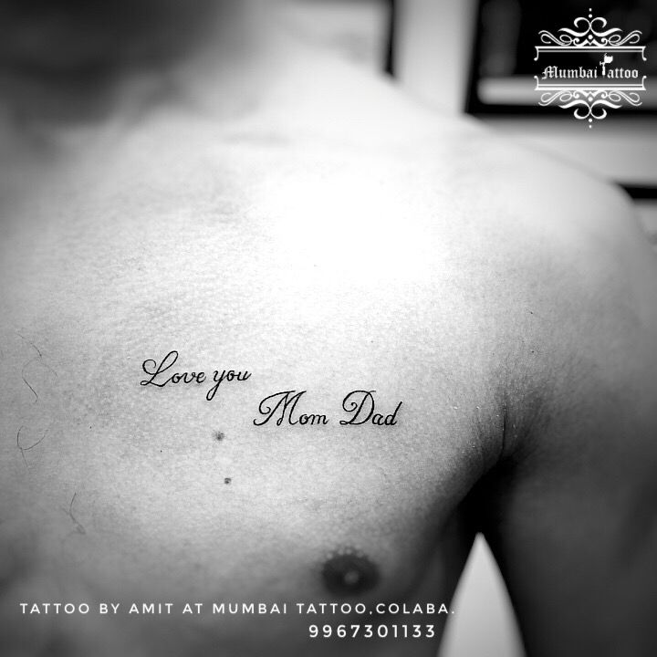 Love You Mom Dad Tattoo Mumbaitattoocolaba Bigguystattoo