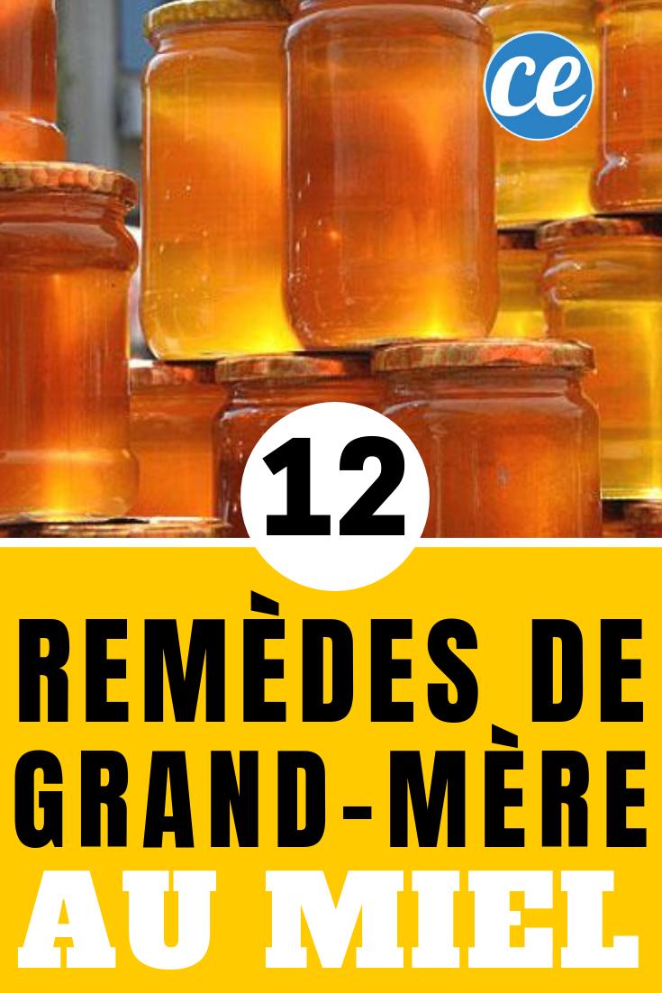 12 Remèdes de Grand-Mère à Base de Miel.   Remède de grand ...