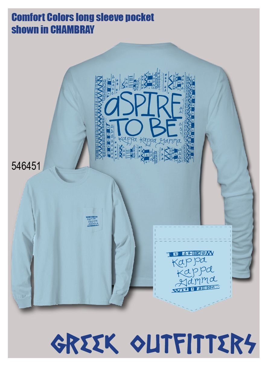 5b21c9669d9a Greek Outfitters Kappa Kappa Gamma motto Comfort Colors long sleeve pocket  tee  grafcow Kappa Kappa
