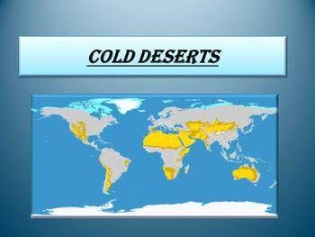 Cold deserts antarctic desert arctic desertthis is a beautiful cold deserts antarctic desert arctic desertthis is a beautiful and informative 9 slide powerpoint gumiabroncs Images