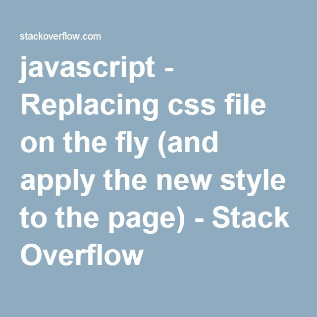 javascript - Replacing css file on the fly (and apply the new style - new blueprint css framework video tutorial
