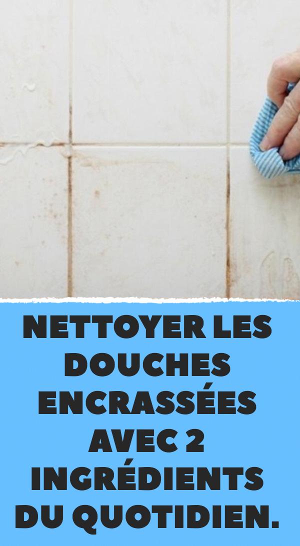 Nettoyer les douches encrass es avec 2 ingr dients du quotidien bricolagemaison conseils - Nettoyer salle de bain vinaigre blanc ...