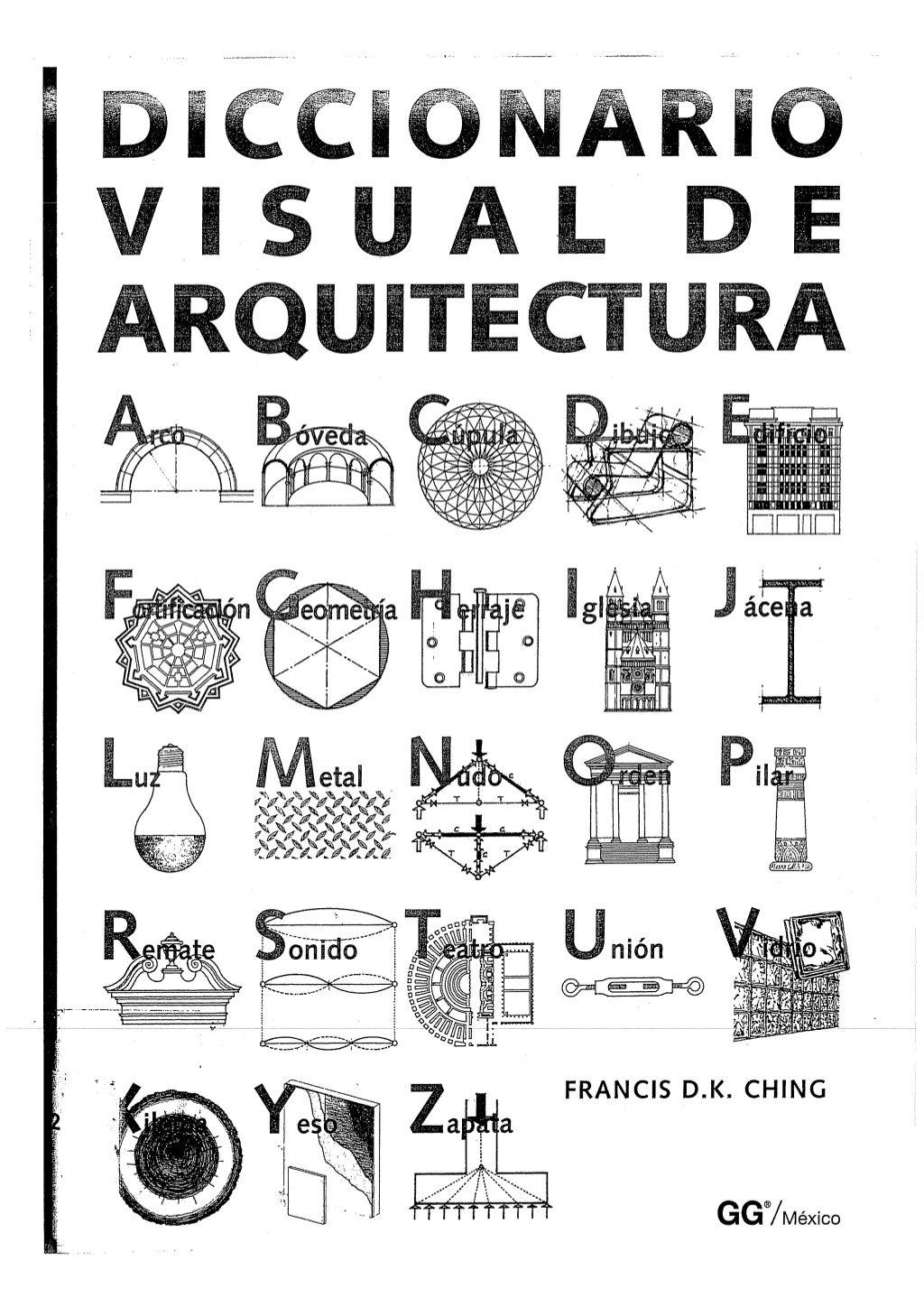 Diccionario visual de arquitectura francis d k ching by for Diccionario de arquitectura pdf