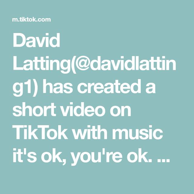 David Latting Davidlatting1 Has Created A Short Video On Tiktok With Music It S Ok You Re Ok A Warning Please Listen The Originals Music Crafts Food Shows