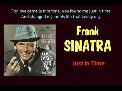 Just In Time Frank Sinatra With Lyrics Youtube Frank