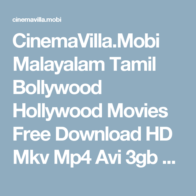 CinemaVilla Mobi Malayalam Tamil Bollywood Hollywood Movies
