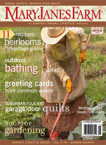 Ordinaire Mary Janes Farm Magazine Apr May 2010 Garden Secrets Issue Outdoor Bathing    Go Shop Books