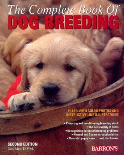 The Complete Book Of Dog Breeding Pet Lovers Ads Dog Breeds