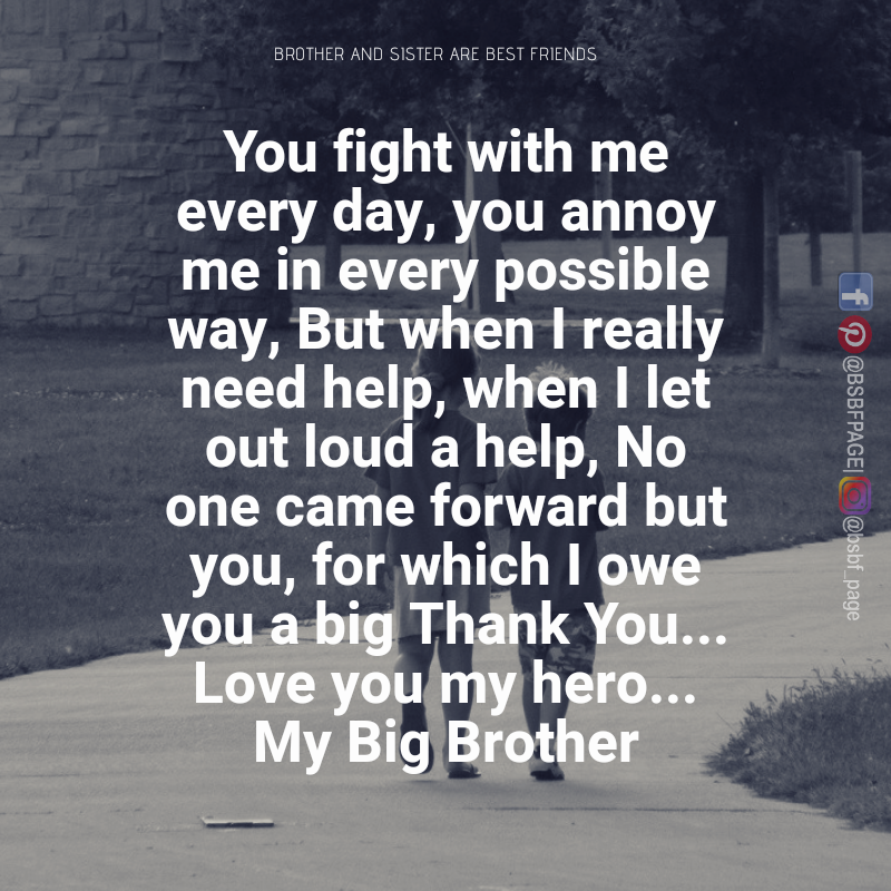 My Hero My Big Brother Brother Quotes Big Brother Quotes Best Brother Quotes