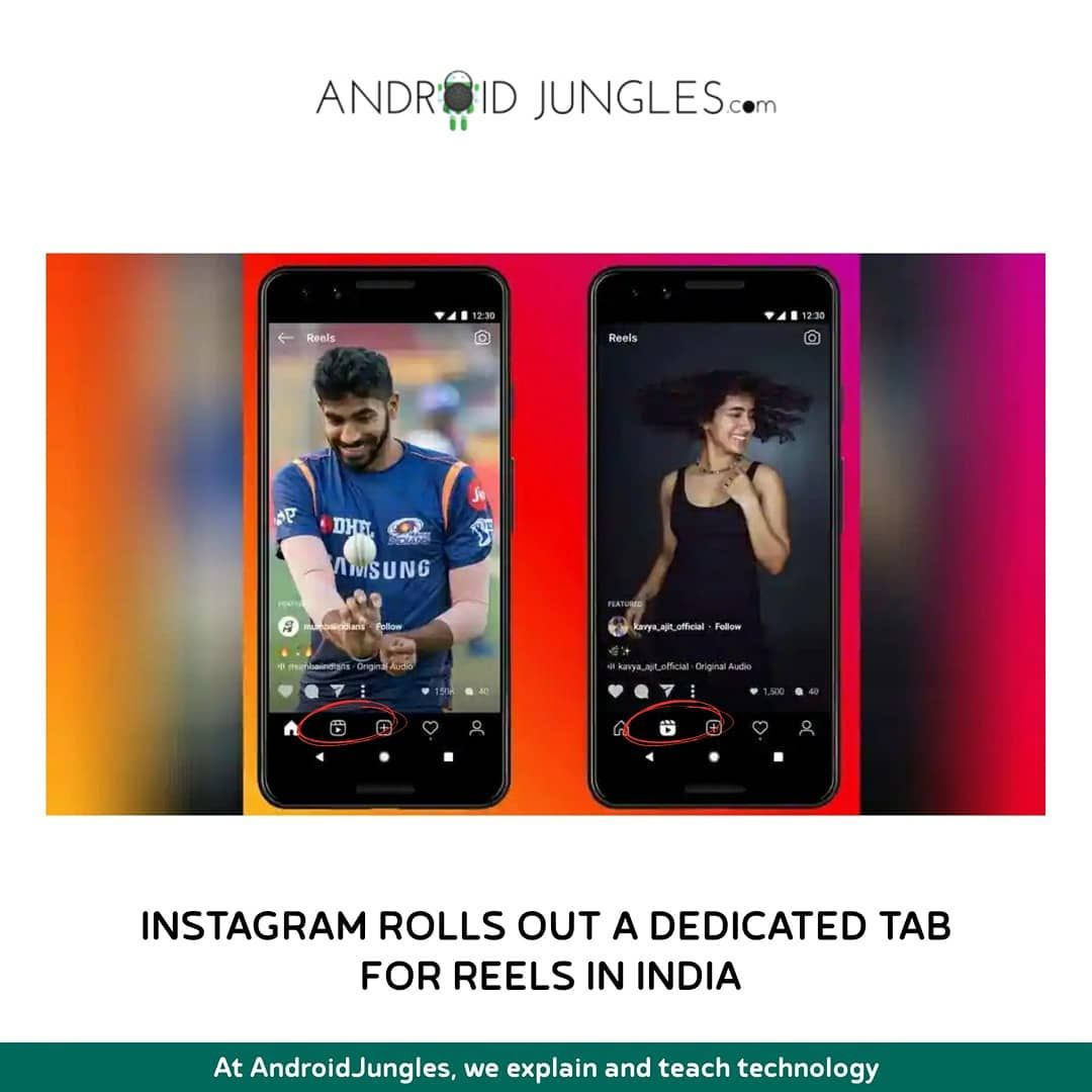 The New Instagram Reels Tab Has Now Been Officially Rolled Out To Users In India This Comes Shortly After Instagram Launched Its Tiktok Like Feature Reels This
