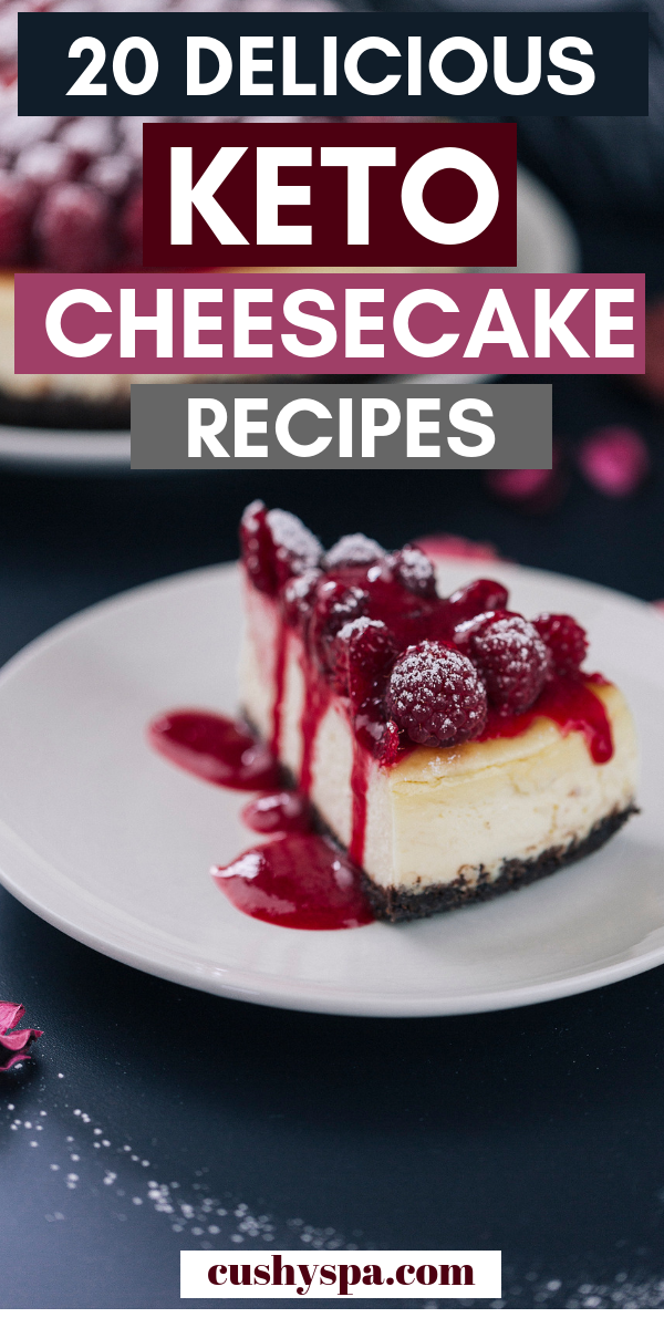 20 Delicious Keto Cheesecake Recipes You Have To Try Low Carb Cheesecake Low Carb Cheesecake
