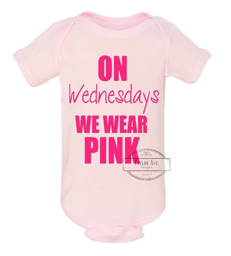 Mean Girls Quotes On Wednesdays We Wear Pink: On Wednesdays We Wear Pink Onesie. Mean Girls. Movie Quote