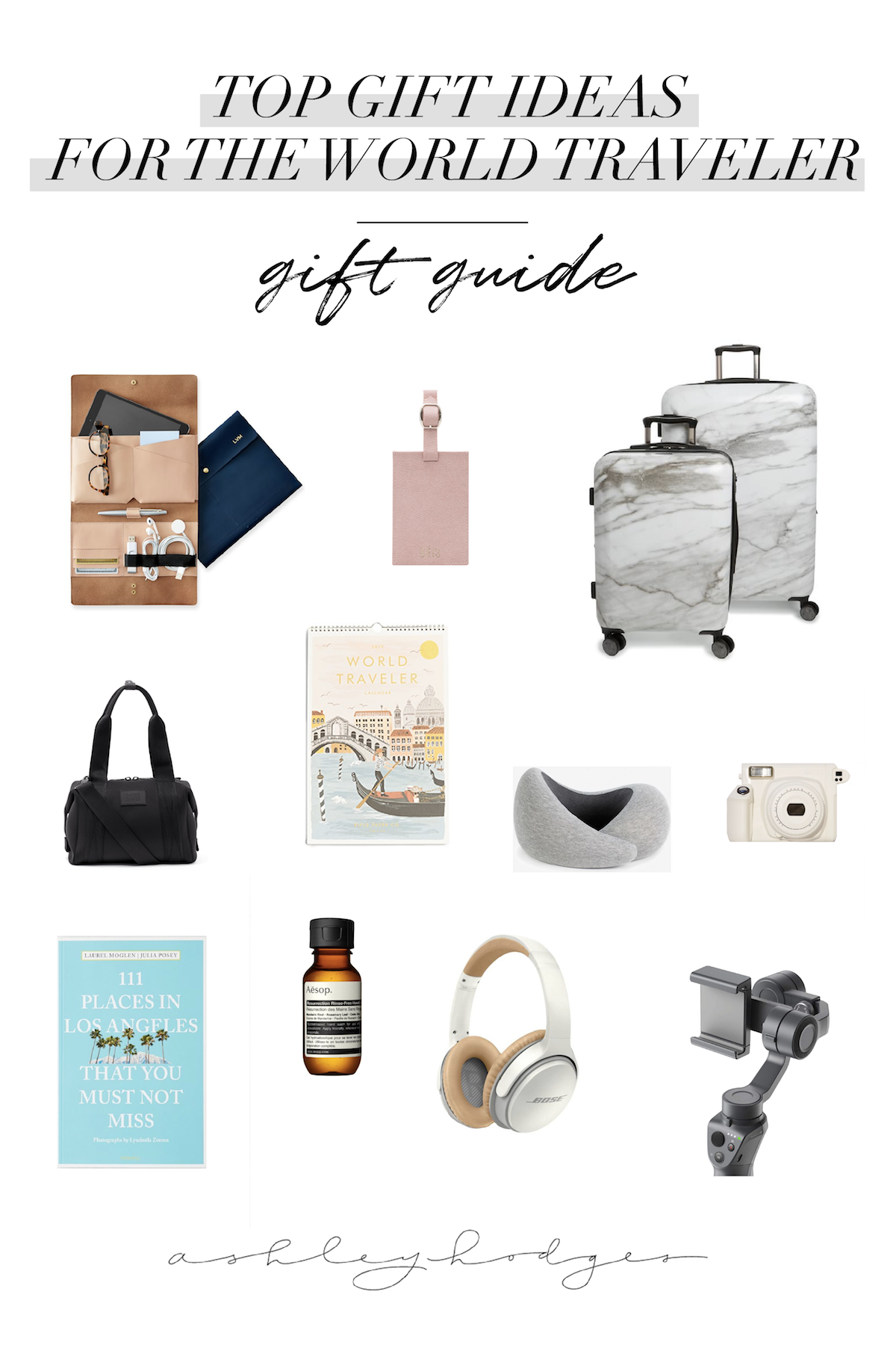 Top Gift Guide  For The World Traveler   Ashley Hodges   World Traveler    What to Pack in your Bag   Gift Guide   Holiday gift ideas   Travel af62acb74e