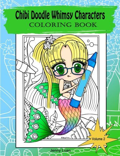 Chibi Doodle Whimsy Characters: Coloring book (Volume 2) ...