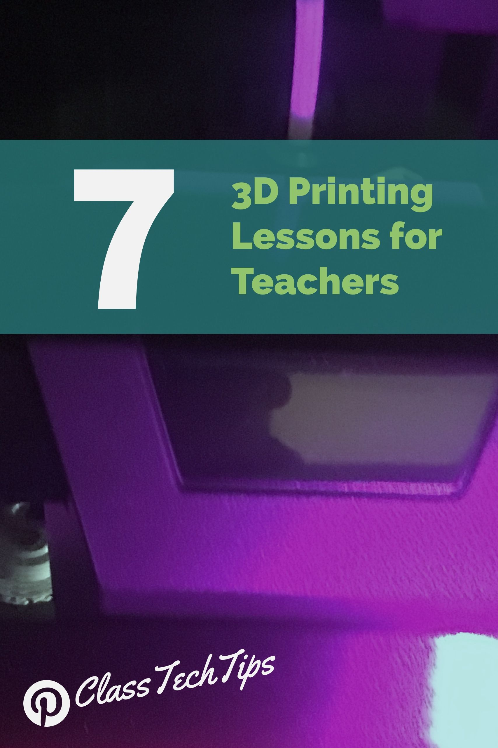 7 3D Printing Lessons for Teachers | 3D Printing | Social