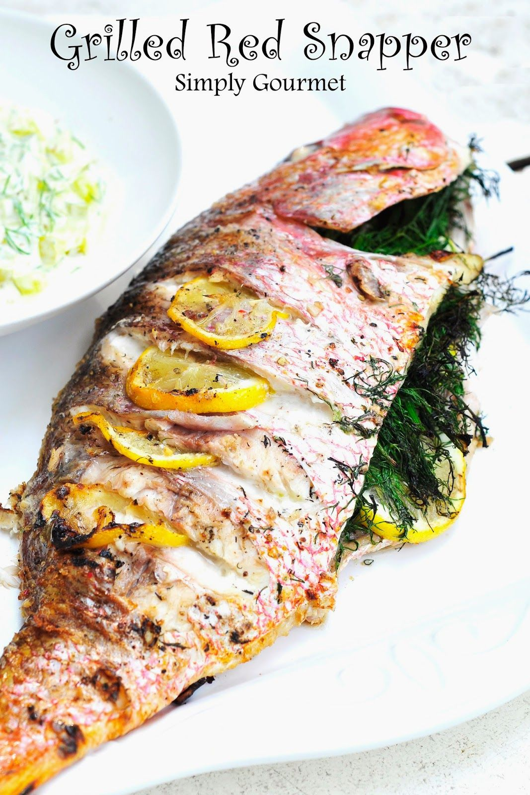 Simply gourmet grilled red snapper simply gourmet for Gourmet fish recipes