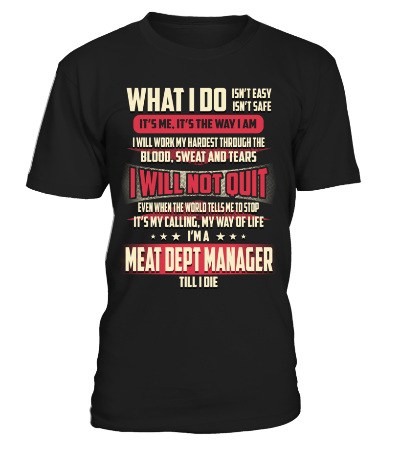 Meat Dept Manager - What I Do