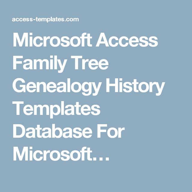 Microsoft Access Family Tree Genealogy History Templates Database For