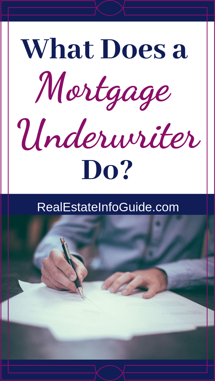 What Does A Mortgage Underwriter Do Underwriting Mortgage