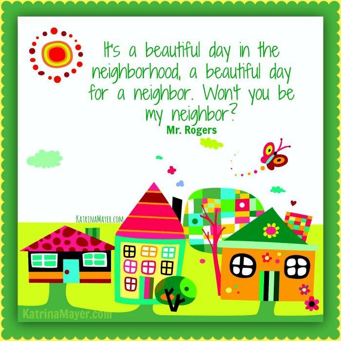 Katrina Mayer Wellness And Longevity Advocate Neighborhood Quote Beautiful Day The Neighbourhood
