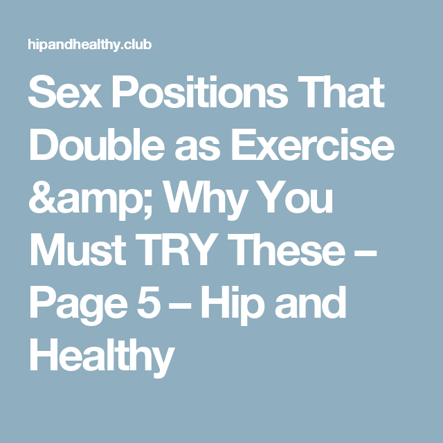 Apologise, Sex positions for exercise right! good