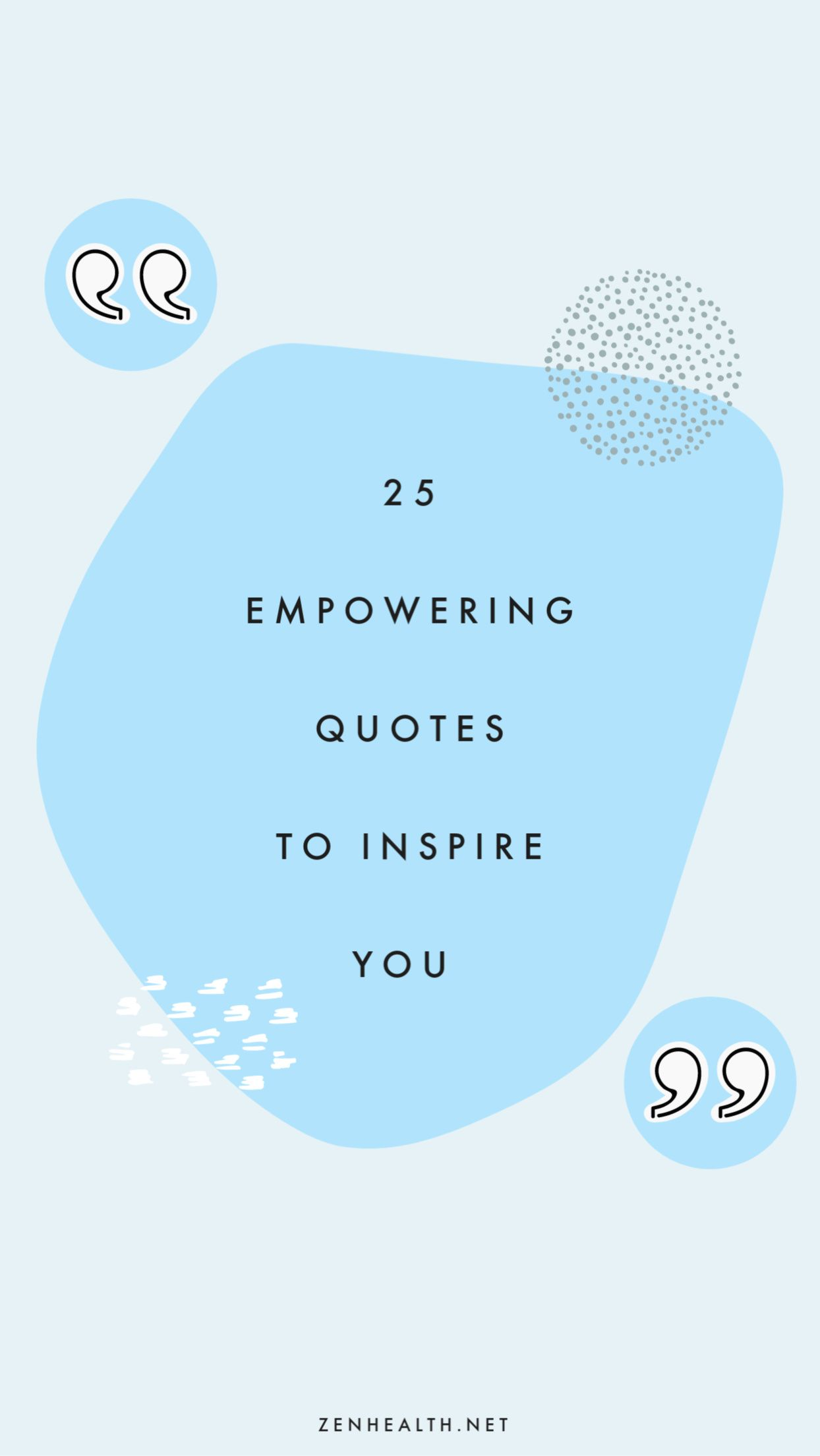 25 Short Empowering Quotes To Inspire You Zenhealth Short Empowering Quotes Empowering Quotes Empowerment