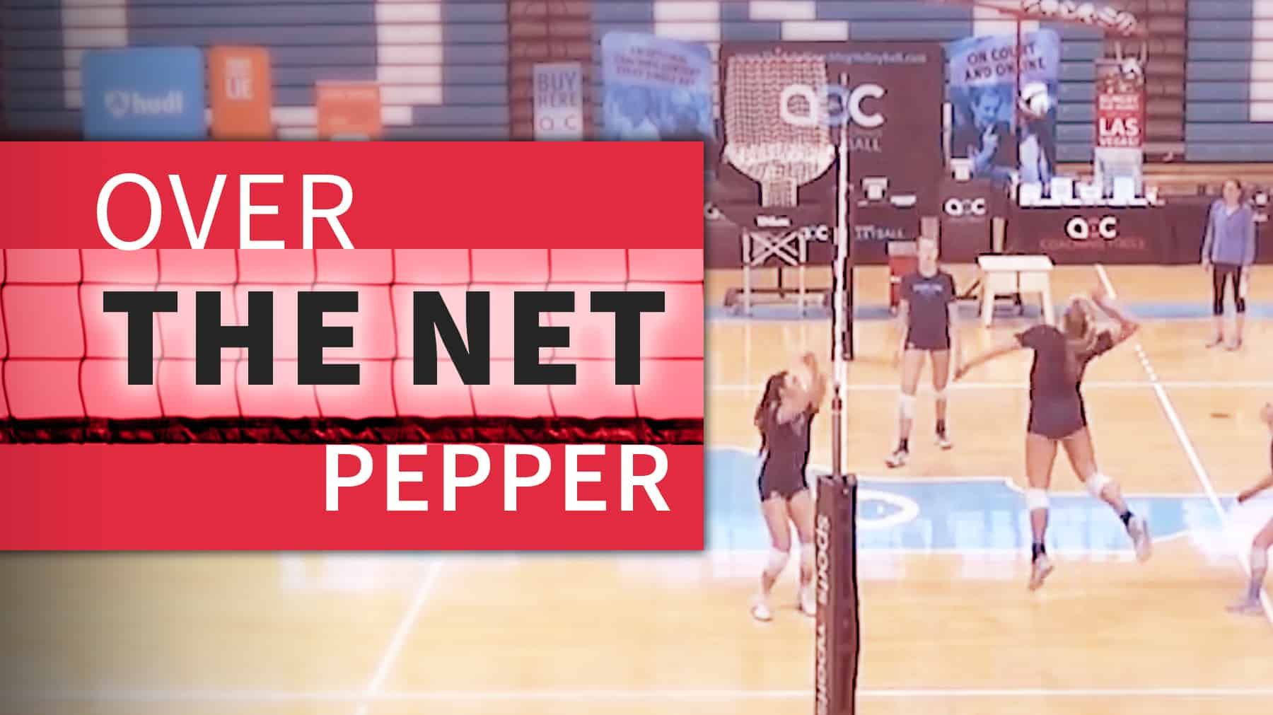 Over The Net Pepper With Crossing Patterns The Art Of Coaching Volleyball Coaching Volleyball Volleyball Drills Coaching