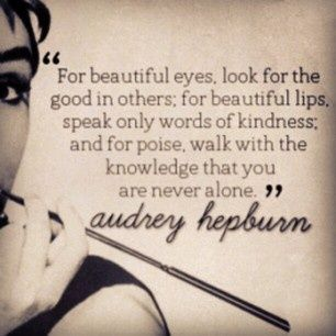 For Beautiful Eyes Look For The Good In Others Quotes Quotes