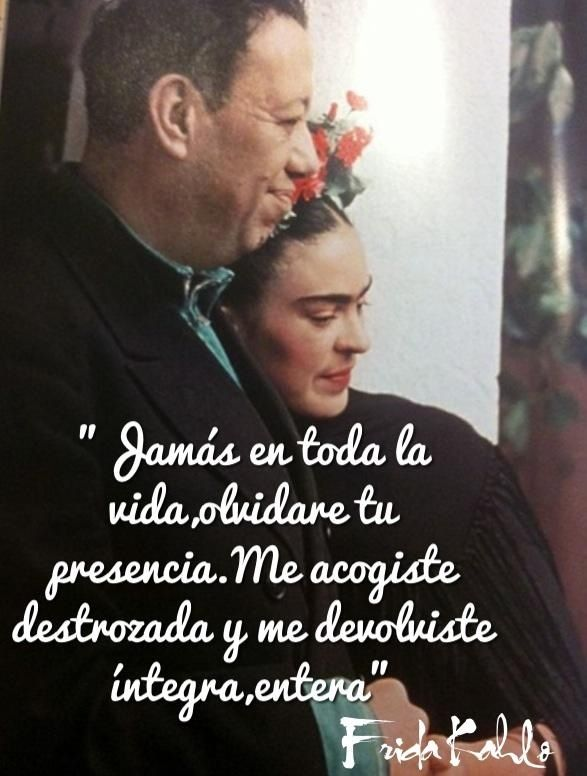 Frases De Frida Frases Pinterest Frases De Frida Frida Y Frases
