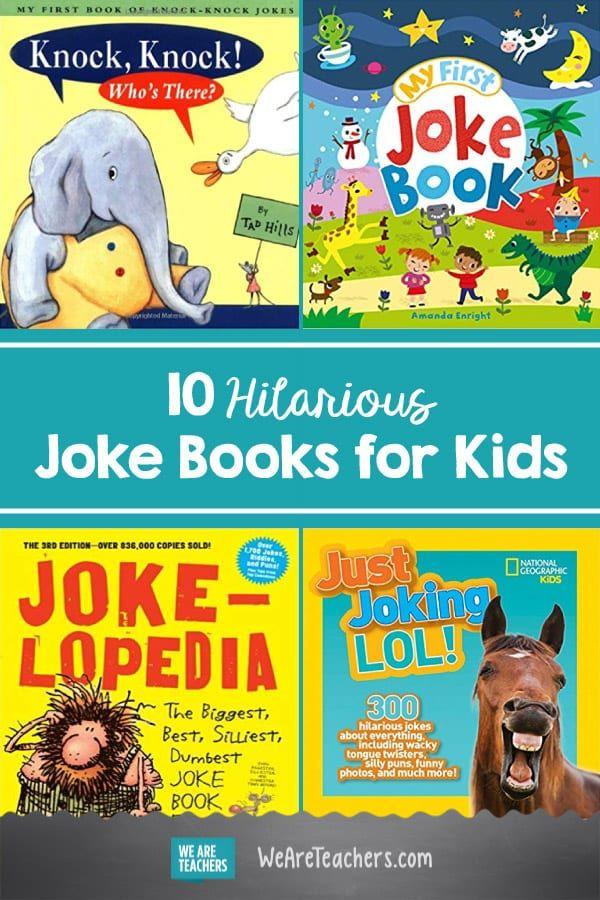 10 Hilarious Joke Books for Kids Book jokes, Best kid