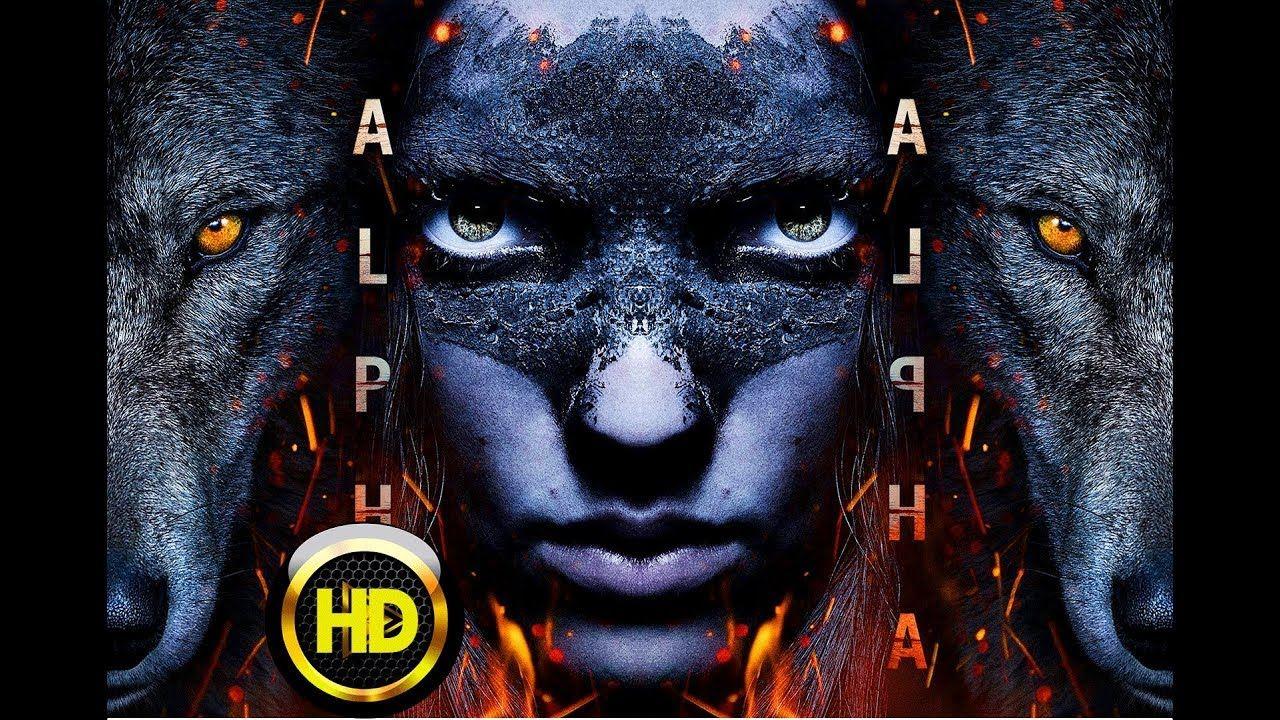 Watch Free Alpha In Hd 1080p Watch Alpha 2018 Full Movie In Hd Watch Alpha Online Alpha Full Movie Watch Alpha Full Movie Free Online Streaming