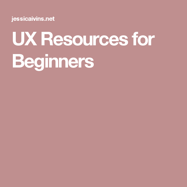 UX Resources for Beginners   UI/UX Design   User experience