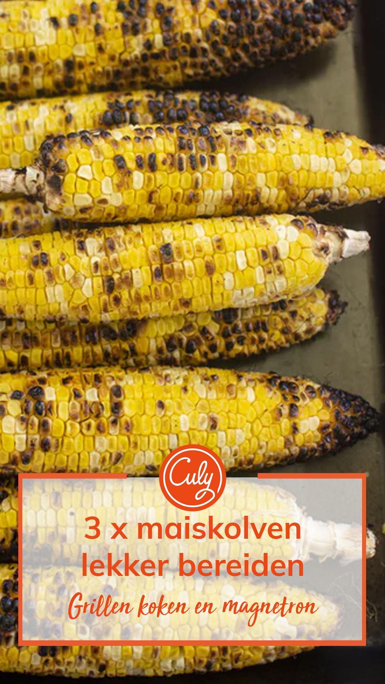 3 manieren om maïskolven perfect te bereiden Culy.nl